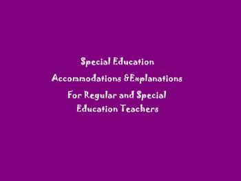 Special Education Accommodation help and explanations