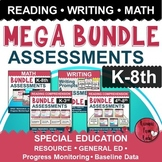 Special Education Assessments Bundle(K-8th)Baseline Data & Progress Monitoring