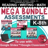Special Education Assessments Bundle K-8   Google Classroo