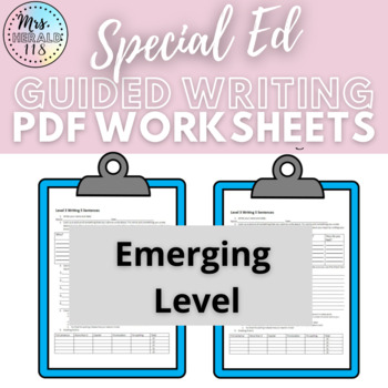 Autistic Support/ Special Education Writing Level 2 Emerging (Updated)