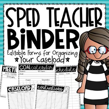 Special Education Binder {Editable Forms for Managing Your Caseload}