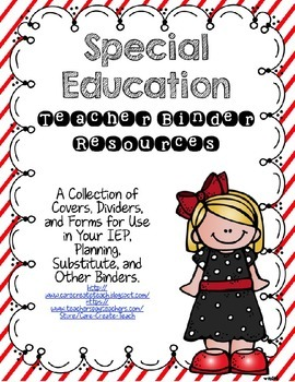 Special Education Binder Resources: Covers, Dividers, Forms and More