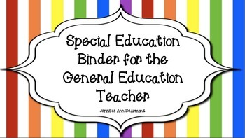 Special Education Binder for the General Education Teacher