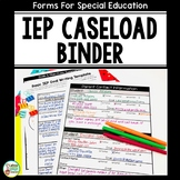 Special Education Caseload Binder with Special Ed IEP Forms EDITABLE