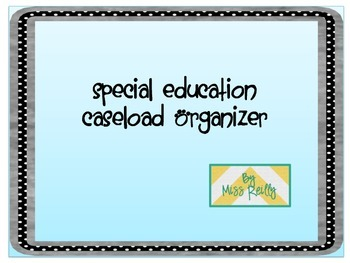 Special Education Caseload Organizer