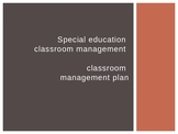 Special Education Classroom Management 3 of 3