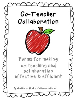 Special Education: Co-Teacher Collaboration (Forms for Effective Collaboration)