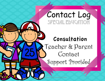Contact log and Consultation Log for Special Education Teachers