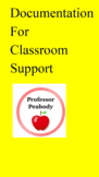 Special Education DOCUMENTATION for Classroom Support
