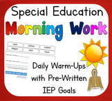 Special Education Daily Warm Up Life Skills with Pre-Written IEP Goals