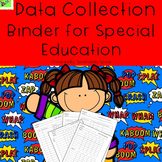 Data collection  binder-K-12 Self Contained Special education