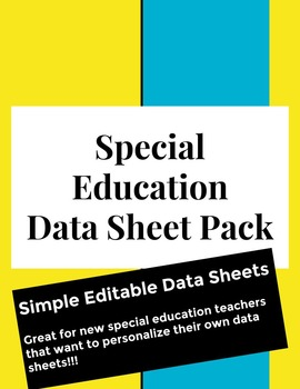 Special Education Data Sheet Pack- Simple and Editable Sheets
