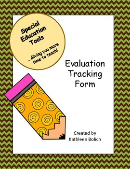 Special Education Evaluation Tracking Form