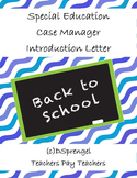 Special Education IEP Case Manager/Resource/Homeroom Introduction Letter