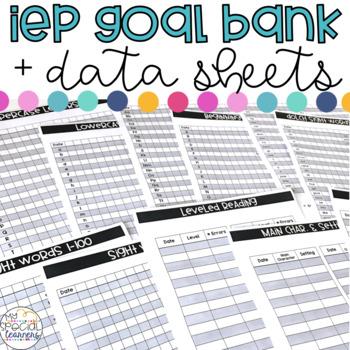 Special Education IEP Goal Bank & Data Sheets (Editable!)