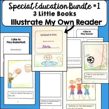 Special Education Beginner Illustrate My Own Reader Bundle #1