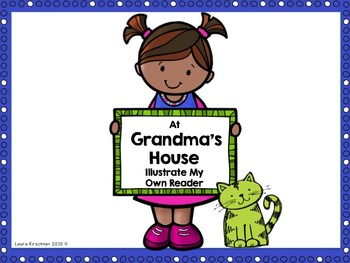 """Special Education Illustrate My Own Reader """"Grandma's House"""""""