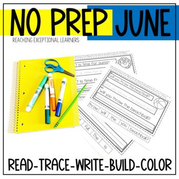 Interactive Writing Notebook for Special Education: June