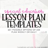 Special Education Lesson Plan Templates (EDITABLE)
