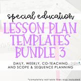 Special Education Lesson Plan Templates Bundle 3 (EDITABLE)