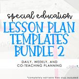 Special Education Lesson Plan Template Bundle 2 (EDITABLE)