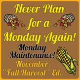 "Special Education: MONDAY MAINTENANCE 3.1 November ""Harvest"""