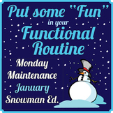 "Special Education: MONDAY MAINTENANCE 5.1 January ""Snowman"