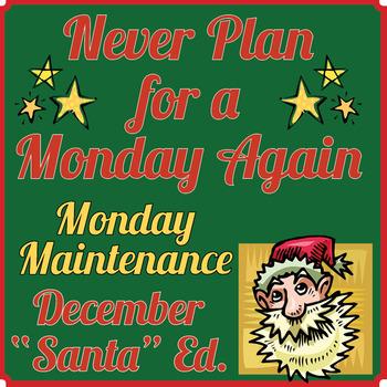 "Special Education: MONDAY MAINTENANCE 4.0 December ""Santa"""