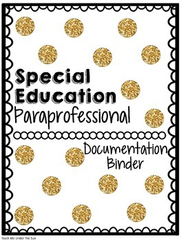 Special Education Paraprofessional Documentation Binder