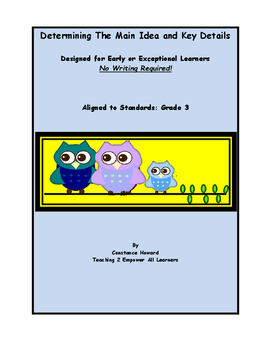 Special Education Resource: Determining Main Idea Easy Level No Writing Required