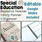Special Education Resource Teacher (Semi Editable) Yearly