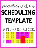Special Education Scheduling Template