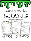 Special Education Science Project Fluffy Slime