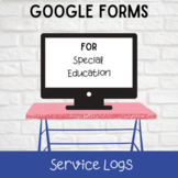 Google Forms Special Education Service Logs