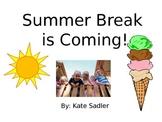"Special Education; Social Narrative; ""Summer Break is Coming"""