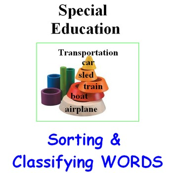 Special Education  -  Sorting and Classifying
