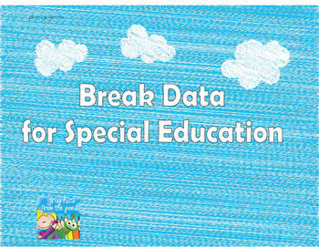 Special Education Student Break Data Form