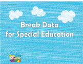 Special Education Student Break Data Form