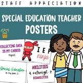 Special Education Teacher Appreciation Posters