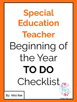 Special Education Teacher Beginning of the Year TO DO Checklist IEP
