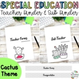 Special Education Teacher Binder Bundle {Cactus}
