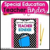 Special Education Teacher Binder: Editable