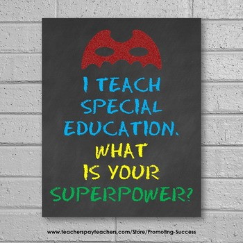 Special Education Classroom Poster, End of the Year Teacher Gift