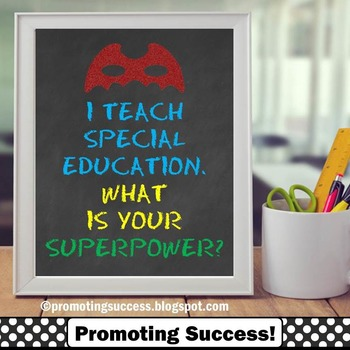 Special Education Teacher Gift, I Teach Whats Your Superpower Poster