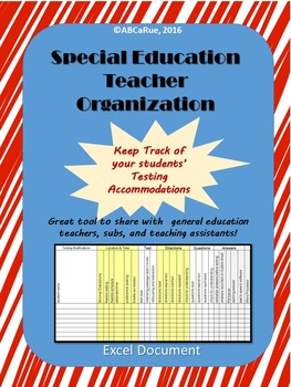 Special Education Testing Accommodations Note Chart