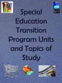 Special Education Transition Program Units and Topics of Study