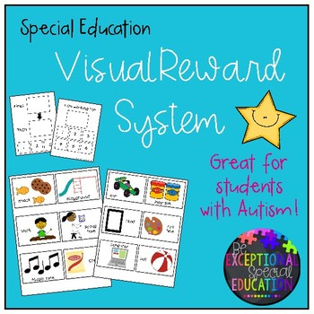 Special Education: Visual Reward System for Autism