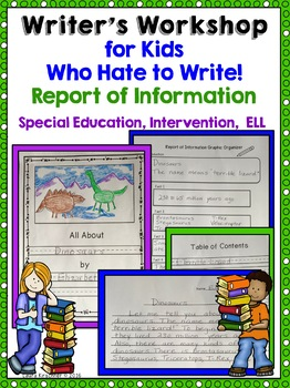 Special Education Writer's Workshop Informational Writing