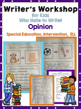 Special Education Writer's Workshop: Opinion