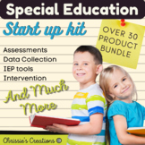 Special Education:  assessment and organization Start up kit-  bundle